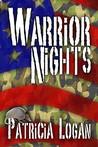 Warrior Nights (Armadillo, #3)