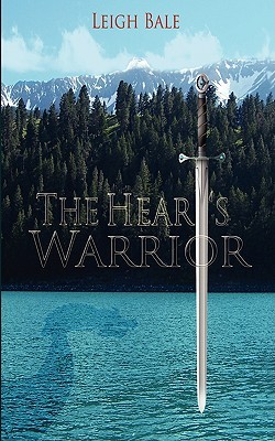 The Heart's Warrior (Medieval Romance Trilogy #1)