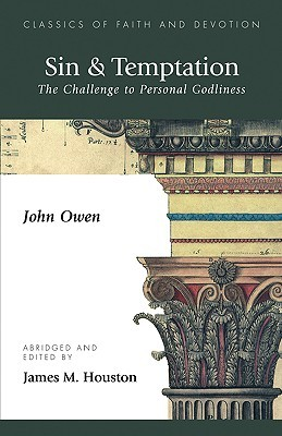 Sin & Temptation: The Challenge To Personal Godliness