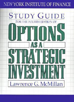 Study Guide for the Fourth Edition of Options as a Strategic Investment