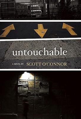 Untouchable by Scott O'Connor