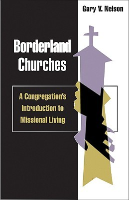 borderland-churches-a-congregation-s-introduction-to-missional-living