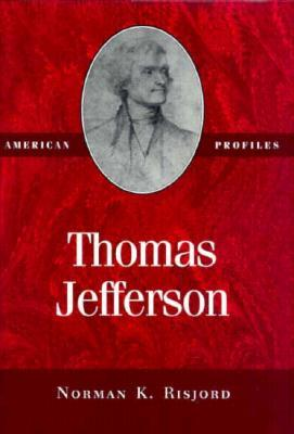a biography of thomas jefferson by norman risjord If you are searched for a book by norman k risjord thomas jefferson (american profiles) in pdf format, then you have come on to correct website.