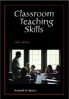 Classroom teaching skills by kenneth d moore fandeluxe Images