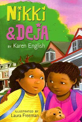 Nikki and Deja by Karen English