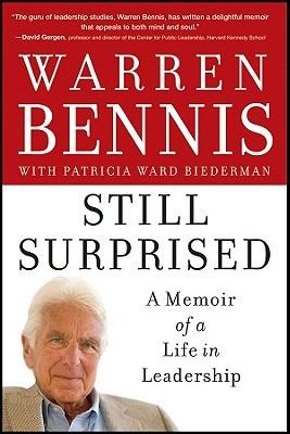 Still Surprised C by Warren G. Bennis
