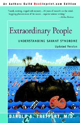 Extraordinary People: Understanding Savant Syndrome