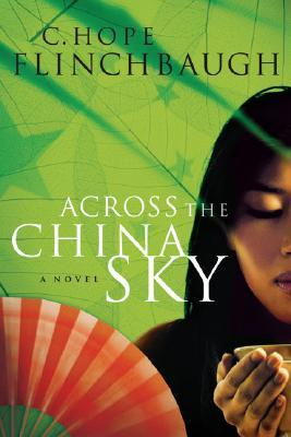 Across The China Sky (Daughter of China #2)