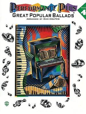 Performance Plus, Book 4: Great Popular Ballads