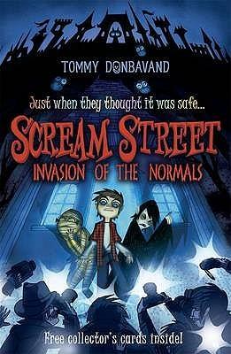 Invasion of the Normals (Scream Street, #7)