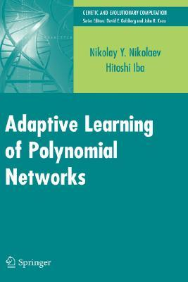 adaptive-learning-of-polynomial-networks-genetic-programming-backpropagation-and-bayesian-methods