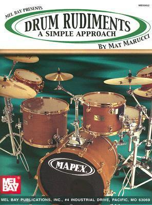 Drum Rudiments: A Simple Approach