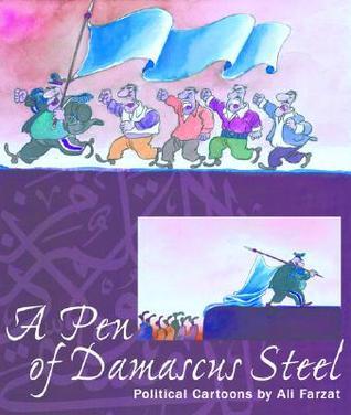 A Pen of Damascus Steel PDF DJVU por Ali Farzat 978-1885942395