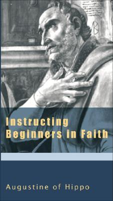 Instructing Beginners in Faith