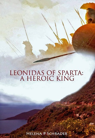 A heroic king by Helena P. Schrader