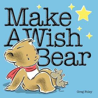 Book Review: Greg Foley's Make a Wish Bear