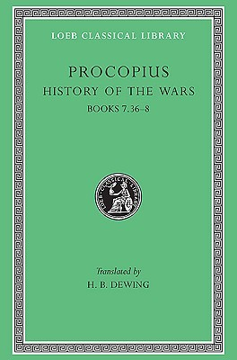 History of the Wars, Volume 5. Books 7.36-8. Gothic War