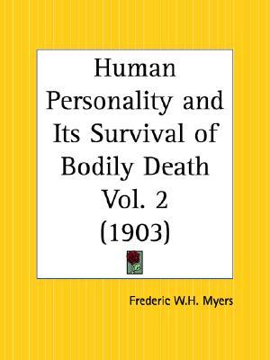 Human Personality and Its Survival of Bodily Death Part 2