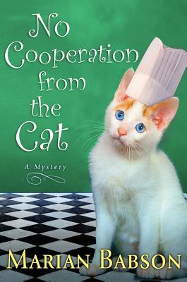 Ebook No Cooperation from the Cat: A Mystery by Marian Babson PDF!