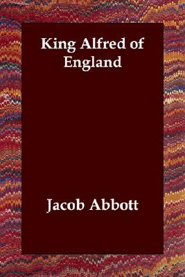 King Alfred of England (Makers of History, #9)