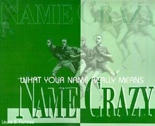name-crazy-what-your-name-really-means