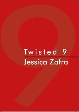 Twisted 9