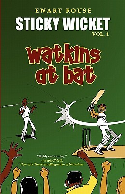 Sticky Wicket Vol. 1: Watkins at Bat