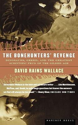The Bonehunters' Revenge by David Rains Wallace