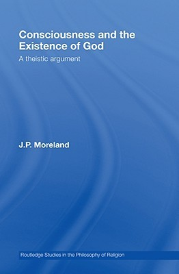 Consciousness and the Existence of God: A Theistic Argument