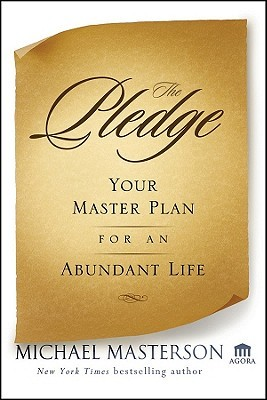 The Pledge: Your Master Plan for an Abundant Life