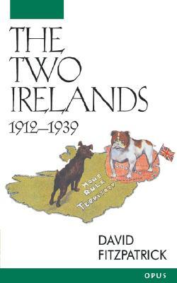 The Two Irelands: 1912-1939