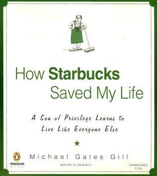 How Starbucks Saved My Life Unabridged Compact Discs