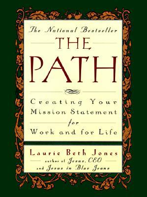 The Path by Laurie Beth Jones