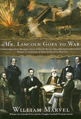Image result for (Mr. Lincoln Goes to War, William Marvel,