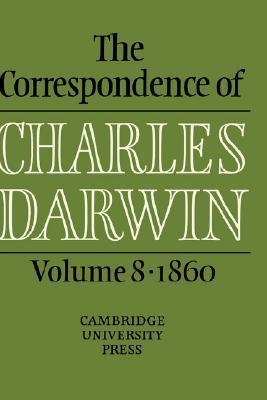 The Correspondence of Charles Darwin, Volume 8: 1860