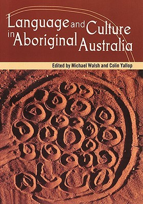 Language and Culture in Aboriginal Australia
