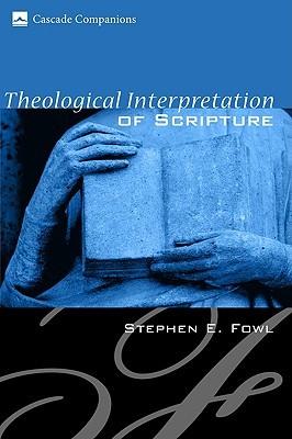 Theological Interpretation of Scripture