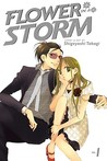 Flower in a Storm (Flower in a Storm, #1)