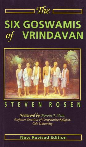 The six goswamis of vrindavan by steven j rosen 16009768 fandeluxe Image collections