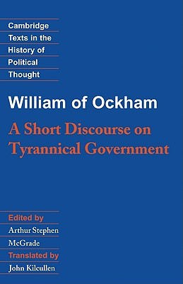 A Short Discourse on Tyrannical Governme...