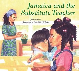 Jamaica and the Substitute Teacher by Juanita Havill