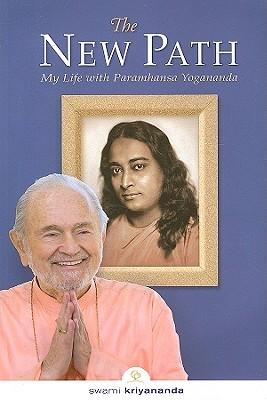 the-new-path-my-life-with-paramhansa-yogananda