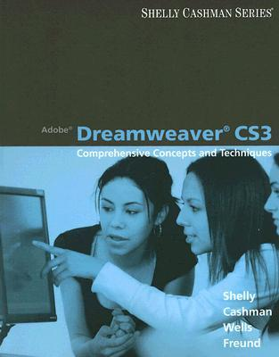 Adobe Dreamweaver Cs3: Comprehensive Concepts and Techniques