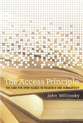 The Access Principle by John Willinsky