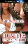 Ben and Shadoe (The Hunters, #5)