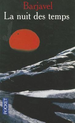 La nuit des temps by René Barjavel