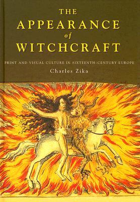 the-appearance-of-witchcraft-print-and-visual-culture-in-sixteenth-century-europe