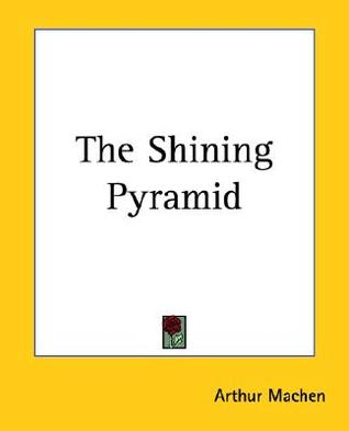 The Shining Pyramid
