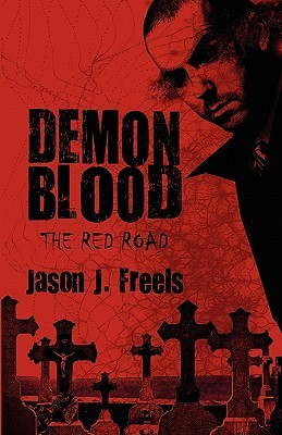 Demon Blood: The Red Road