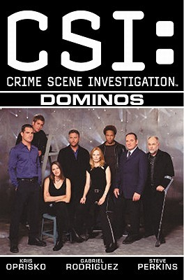 CSI: Dominos (CSI, Graphic Novel 4)